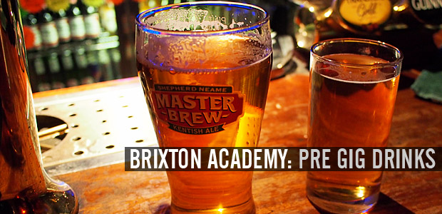 Brixton Academy - where to go for pre-gig drinks