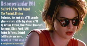 Retrospectacular 1994 - Bands performs songs from 1994 plus live karaoke @ Windmill | London | United Kingdom