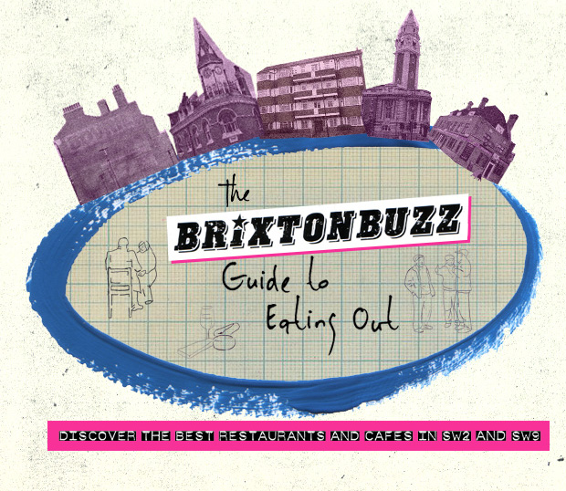 Brixton Buzz Guide to Eating Out