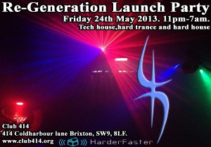 Re-Generation Launch Party @ Club 414 | London | England | United Kingdom