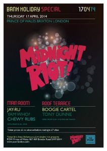 Midnight Riot Easter Special @ POW at Prince Of Wales Brixton  | London | United Kingdom