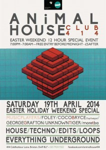 ANiMAL HOUSE – 12 HOUR EASTER SPECIAL @ Club 414 | London | United Kingdom