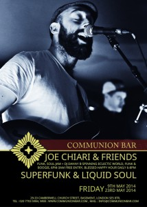 Joe Chiari & Friends 'SuperFunk & Liquid Soul' + DJ Danny B @ Communion Bar | London | United Kingdom