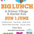 Brixton Pound & Brixton Village will host a Big Lunch and 'Brixton Village Fete' in Granville Arcade and Market Row on Sunday the 1stof June.