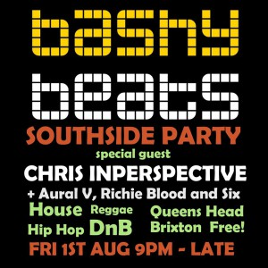 BASHY BEATS SOUTHSIDE PARTY @ The Queens Head | London | United Kingdom