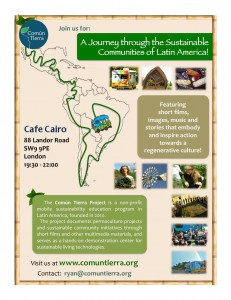 Común Tierra Presents: A Journey through the Sustainable Communities of Latin America @ Cafe Cairo | London | United Kingdom