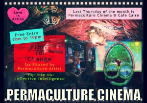 """Permaculture Cinema"" is a year old! @ Cafe Cairo  