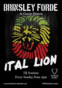 Brinsley Forde - Ital Lion Sunday Sessions @ The White Hart | London | United Kingdom