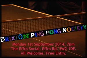 Brixton Ping Pong Society  @ Effra Social | London | United Kingdom