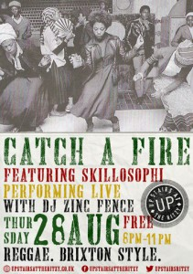 Catch A Fire @ Upstairs At The Ritzy