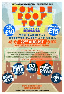 Pon De Rooftop - The Carnival Party and Grill @ Prince of Wales | London | United Kingdom