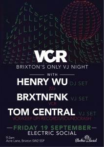 VCR with Special Guest Henry Wu @ Electric Social   London   United Kingdom