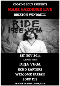 Mark Gardener (Ride) plus Deja Vega, Echo Raptors & Welcome Pariah @ Windmill | Wallington | United Kingdom