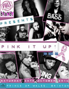 Full Force - Pink It Up @ Prince Of Wales | London | United Kingdom
