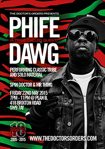 The Doctors Orders with Phife Dawg @ Plan B | London | United Kingdom