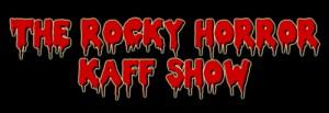 The Rocky Horror Kaff Show @ Kaff | London | United Kingdom
