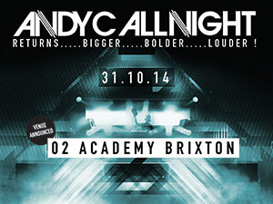 Andy C - All Night @ 02 Academy Brixton | London | United Kingdom