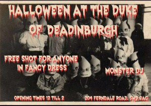 Halloween at the Duke Of Deadinburgh @ Duke of Edinburgh | London | United Kingdom