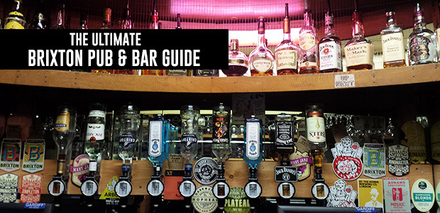 The ultimate Brixton Pub and Bar guide - all the boozers, dives and cocktail bars