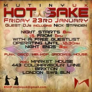 Mutiny UK/Hot Sake @ Market House | United Kingdom
