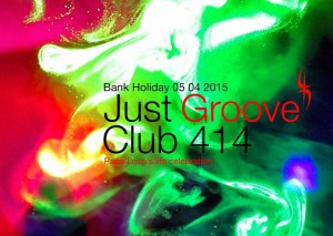 Just Groove (9th Year of Papa Loup's life Celebration) @ Club 414 | London | United Kingdom