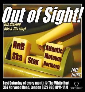Out of Sight @ White Hart Pub Tulse Hill | London | United Kingdom