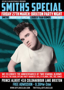 How Soon Is Now? Smiths/Morrissey Offline Club Brixton Special @ Prince Albert | London | United Kingdom