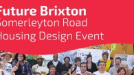Another drop-in session has been called to help shape the design of Somerleyton Road. Future Brixton is keen to hear from anyone in the community about the possible development of […]