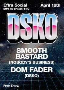 DSKO Feat Smutlee (smooth bastard set). @ effra social