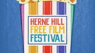 The fantastic Herne Hill Free Film Festival returns to SE24 for a third year on 1st May bringing a month of free movies to various venues around Herne Hill.