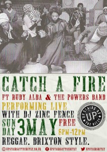 Catch A Fire with Rudy Alba and The Powers Band @ Upstairs At The Ritzy, Ritzy Cinema, | London | United Kingdom