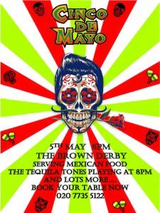 Cinco De Mayo @ The Brown Derby | London | United Kingdom