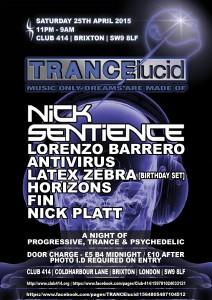 TRANCElucid featuring Nick Sentience! @ Club 414   London   United Kingdom