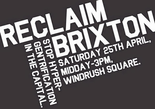 Reclaim Brixton event on Sat 25th April - times, places and meet up points