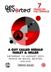 Get Diverted - 7 Years on the Terrace with A Guy Called Gerald and Farley & Heller @ Prince Of Wales | London | United Kingdom