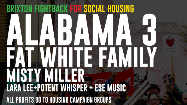 Brixton Fightback: Alabama 3 and Fat White Family headline housing benefit at Brixton Electric, 11th June