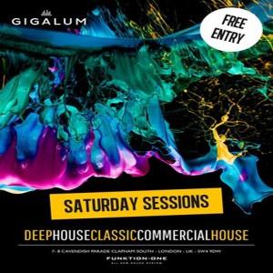 Saturday Sessions @ Gigalum | London | United Kingdom