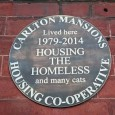 Carlton Mansions, the former housing co-operativeon Coldharbour Lane, Brixton, has now beencommemorated by an unofficial plaquewhich appeared on the front of the building on Sunday night.