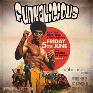 Funkalicious: heavy, heavy funk & sweet, sweet soul @ White Horse Brixton | London | United Kingdom