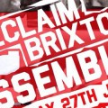 Reclaim Brixton Assembly to meet at Windrush Square on Sat June 27th