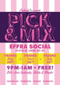 Jess Indeedy Presents Pick N Mix @ Effra Social | London | United Kingdom