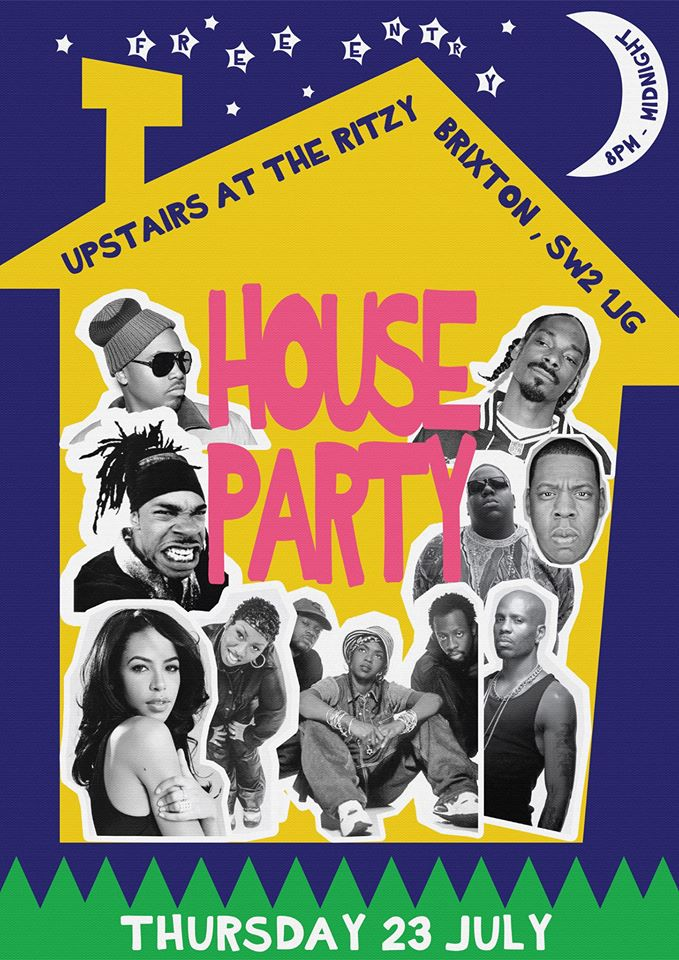 House Party @ Upstairs at The Ritzy | London | United Kingdom
