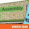 Reclaim Brixtion is hosting their second public assembly in Windrush Square on Saturday, with a three hour meeting scheduled from noon onwards.