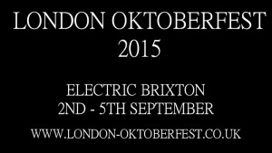 London Oktoberfest @ Electric Brixton | United Kingdom