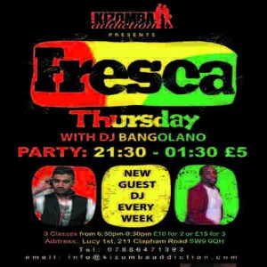 Kizomba Dance Classes & Party - Fresca Thursdays with DJ Bangolano 8th Oct @ Lucy 1st | London | United Kingdom