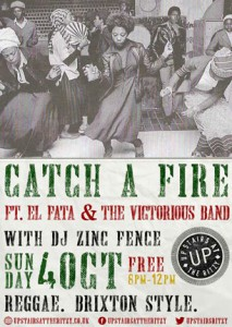Catch A Fire feat. El Fata & The Victorious Band @ upstairs At The Ritzy, Ritzy Cinema | London | United Kingdom