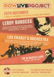 POWLIVEPROJECT presents: Leroy Burgess (Conversion, Logg, Black Ivory) + Los Charly's Orchestra + DJ Marcia Carr (MI-SOUL / TMP / The Ladyz @ The Prince of Wales | London | United Kingdom
