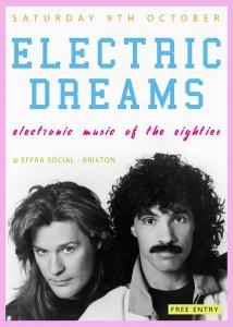 Electric Dreams @ Effra Social   London   United Kingdom