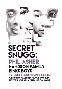 Secret Snugg Speakeasy with Phil Asher (Restless Soul) & Handson Family (United 80) @ Arch 555 | London | United Kingdom