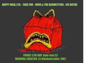 Happy Meal Ltd + Fake Fur + Jovis & The Bedwetters + Ice Baths @ Windmill Brixton | London | United Kingdom